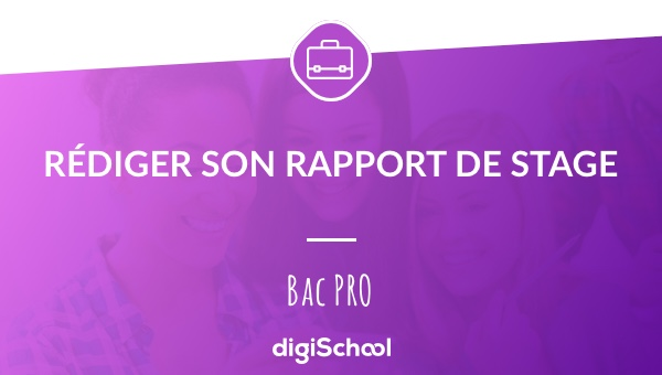 r u00e9daction du rapport de stage au bac pro