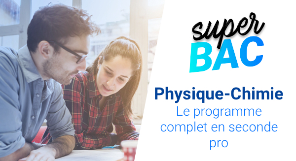 Seconde professionnelle : le programme de Physique-Chimie